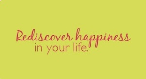 Rediscover Happiness
